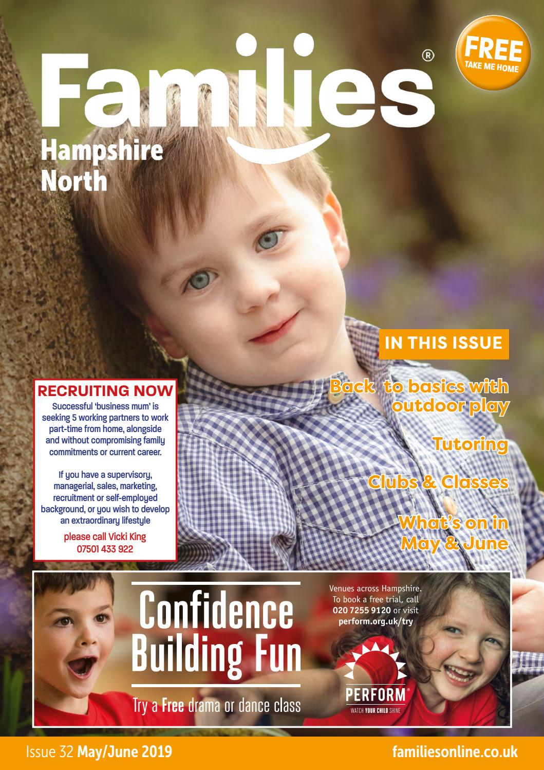 Families Hampshire North Magazine Issue 32 May/June 2019 by