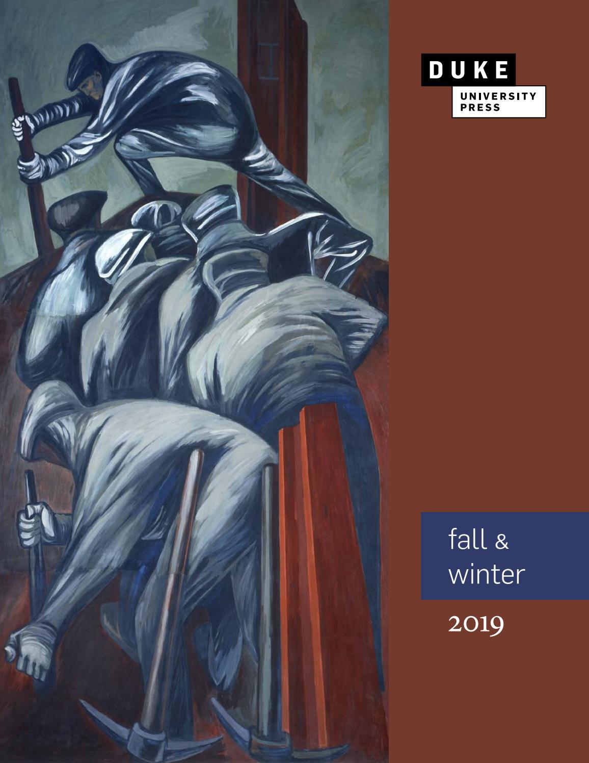 Duke University Press Fall and Winter 2019 Catalog by Duke