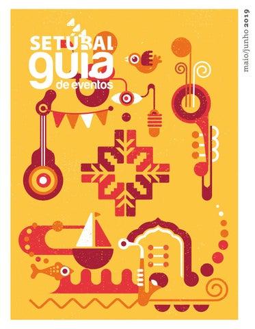 aad1ff3d50db2 Guia de Eventos - mai   jun'19 by Câmara Municipal de Setúbal - issuu