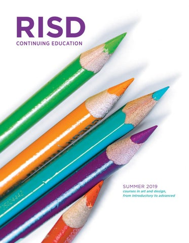 RISD Continuing Education Summer 2019 by Rhode Island School of Design - issuu
