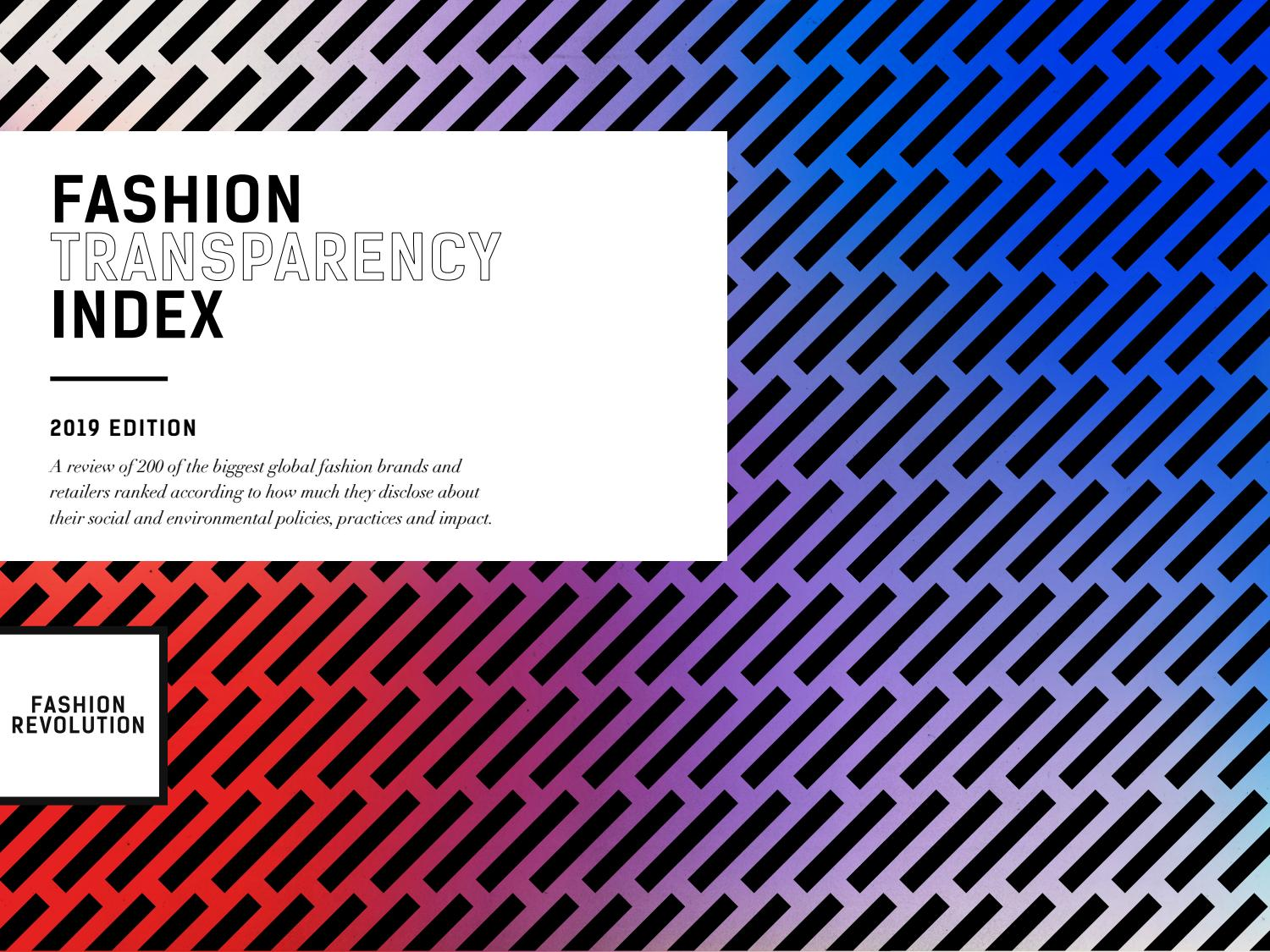 Fashion Transparency Index 2019 by Fashion Revolution - issuu