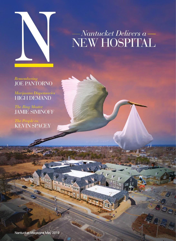 N MAGAZINE May 2019 by Nantucket Magazine - issuu