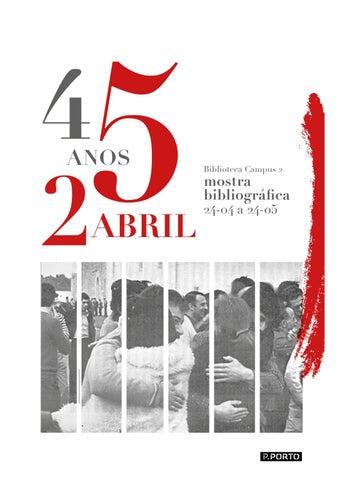 Catálogo 45 anos do 25 abril by ESMAD - issuu