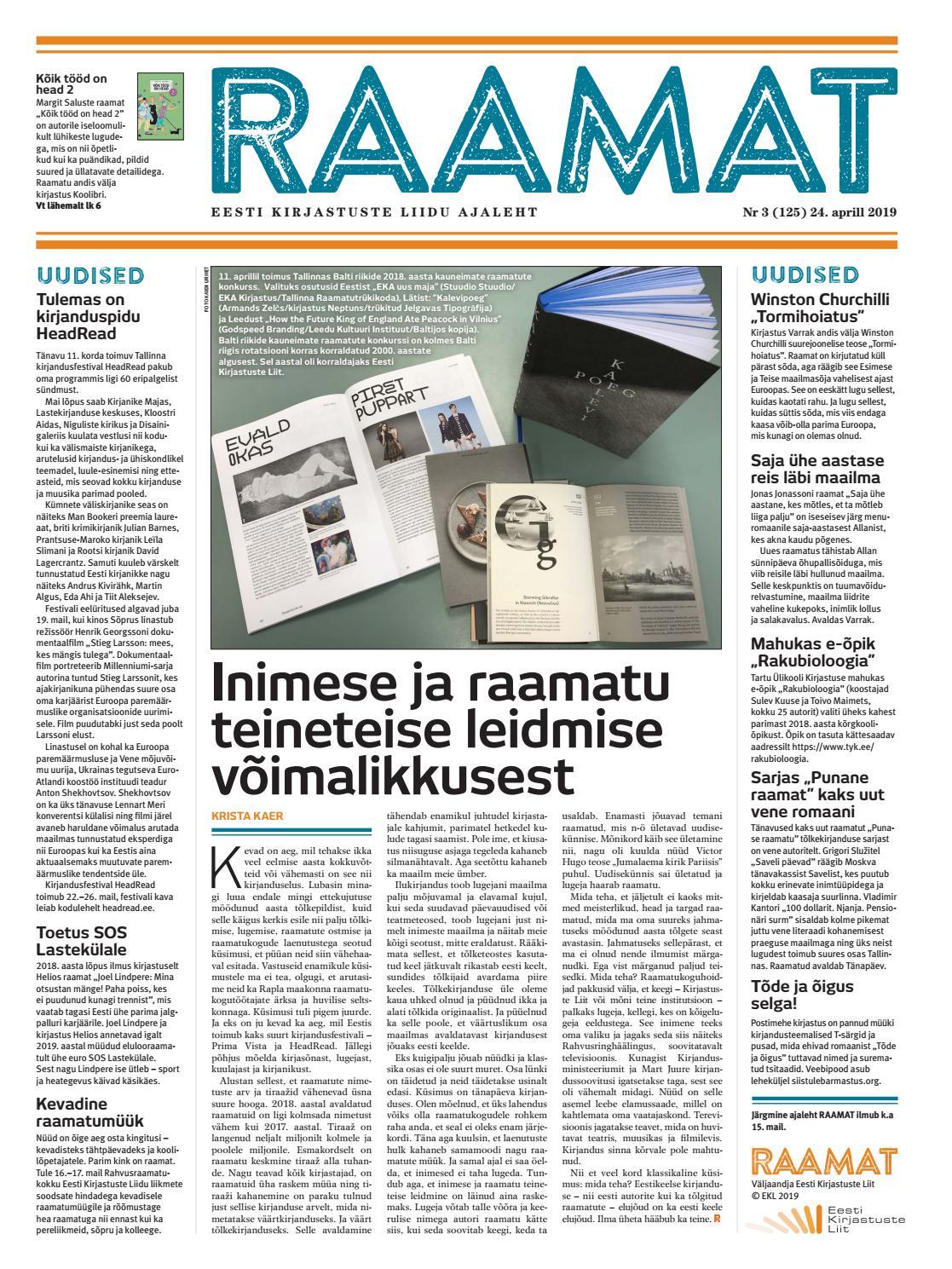 c03fc712b81 Ajaleht RAAMAT nr 125 (aprill 2019) by Kaidi Urmet - issuu