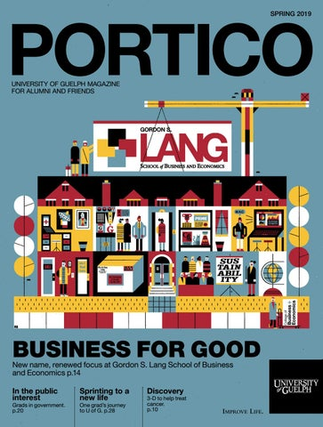 Portico Magazine - Spring 2019 by University of Guelph - issuu