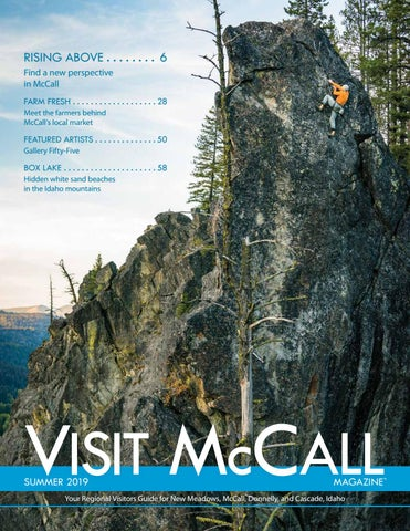 Visit McCall Magazine Summer 2019 by McCall Area Chamber of