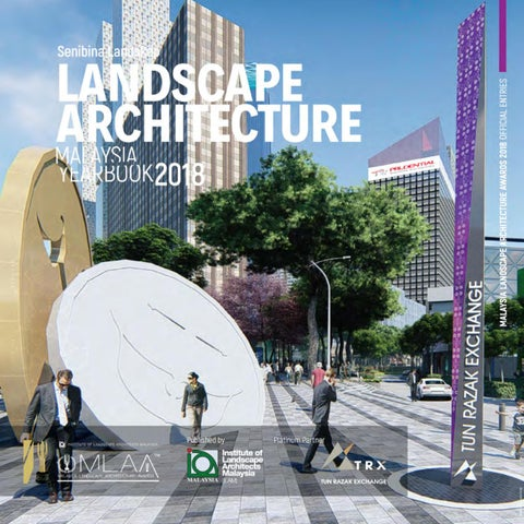 Malaysia Landscape Architecture Yearbook 2018 by Charles Teo - issuu
