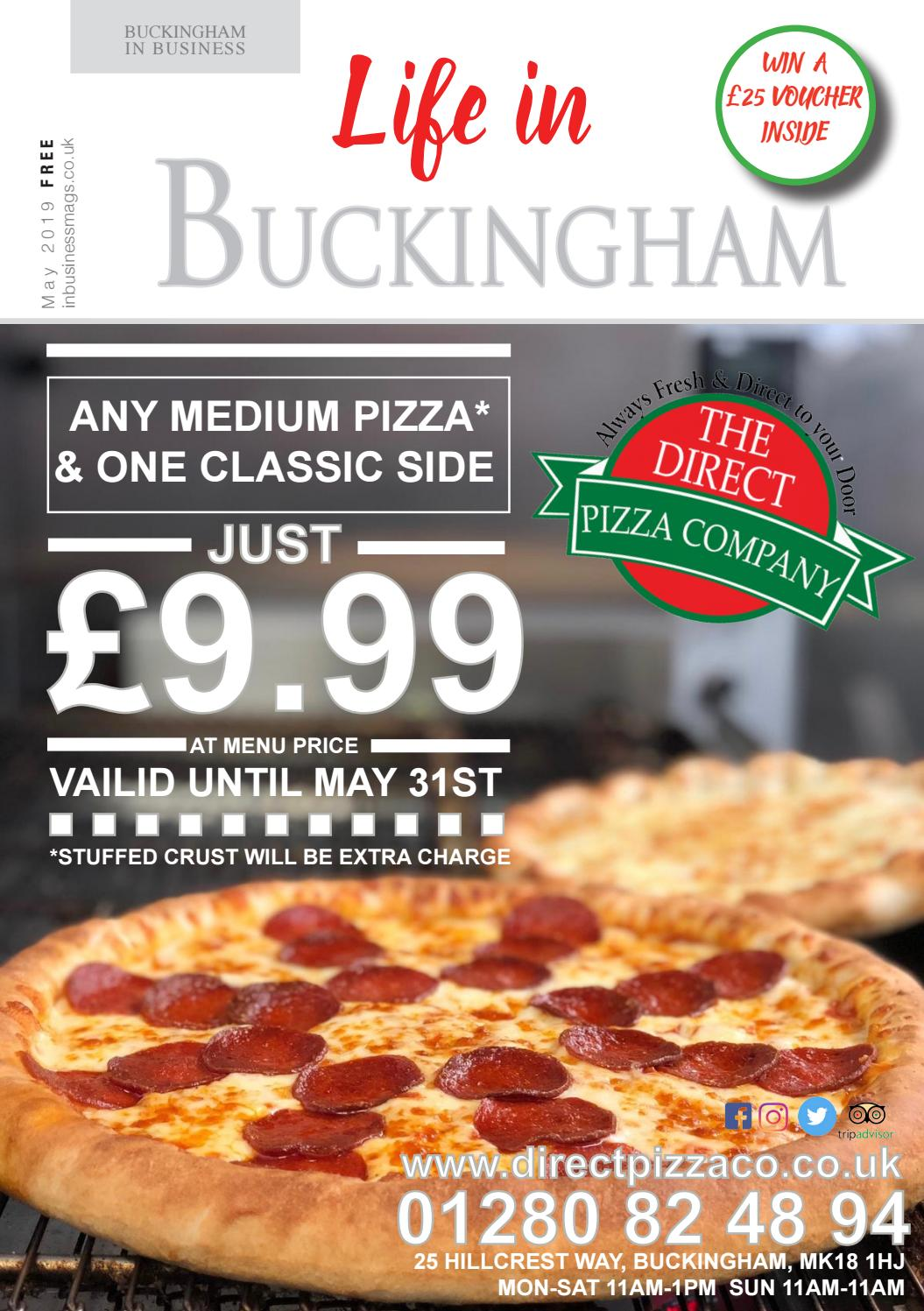 Life In Buckingham May Issue 2019 By Best Area Magazines Ltd