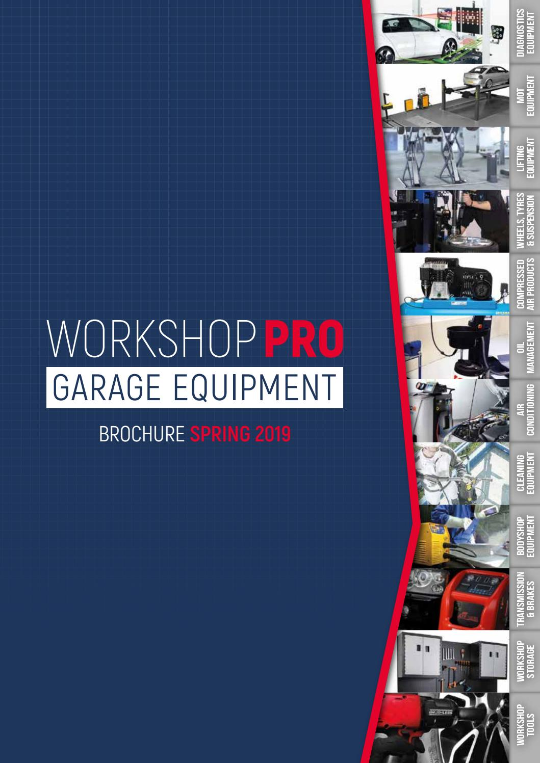 THE NEW WORKSHOP PRO GARAGE EQUIPMENT SPRING 2019 BROCHURE