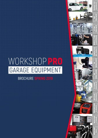 THE NEW WORKSHOP PRO GARAGE EQUIPMENT SPRING 2019 BROCHURE by
