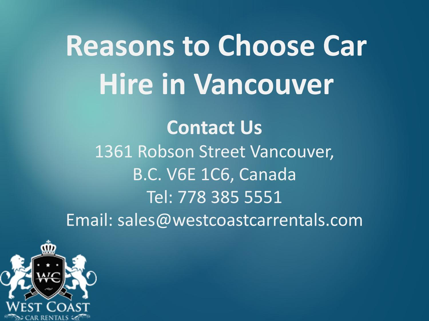 Reasons To Choose Car Hire In Vancouver By West Coast Car Rentals