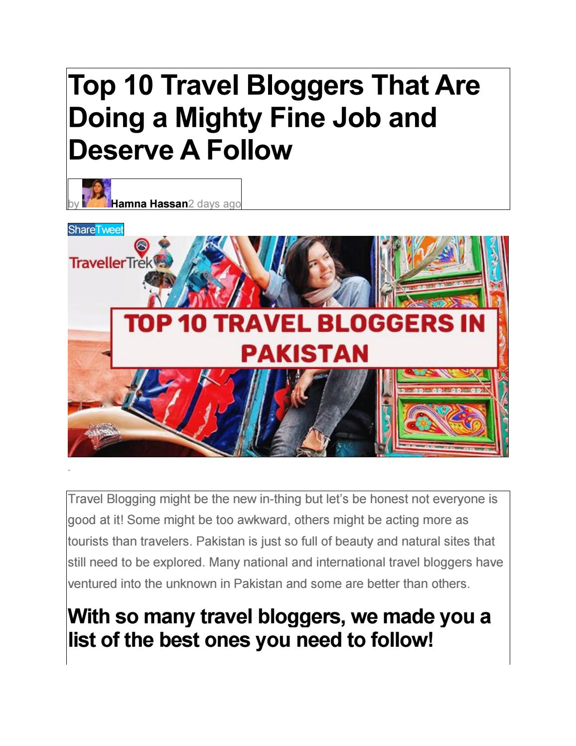 Top 10 Travel Bloggers That Are Doing a Mighty Fine Job and