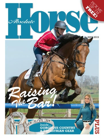 25dd9aec8 Absolute Horse - May 2019 by Absolute Horse Magazine - issuu