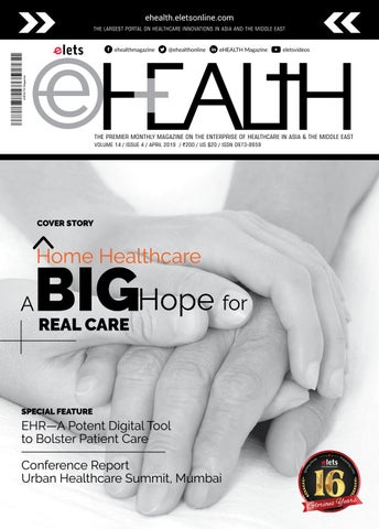 Home Healthcare a Big Hope for Real Care by eHealth Magazine - Elets