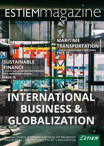 ESTIEM Magazine | Spring 2019 | International Business