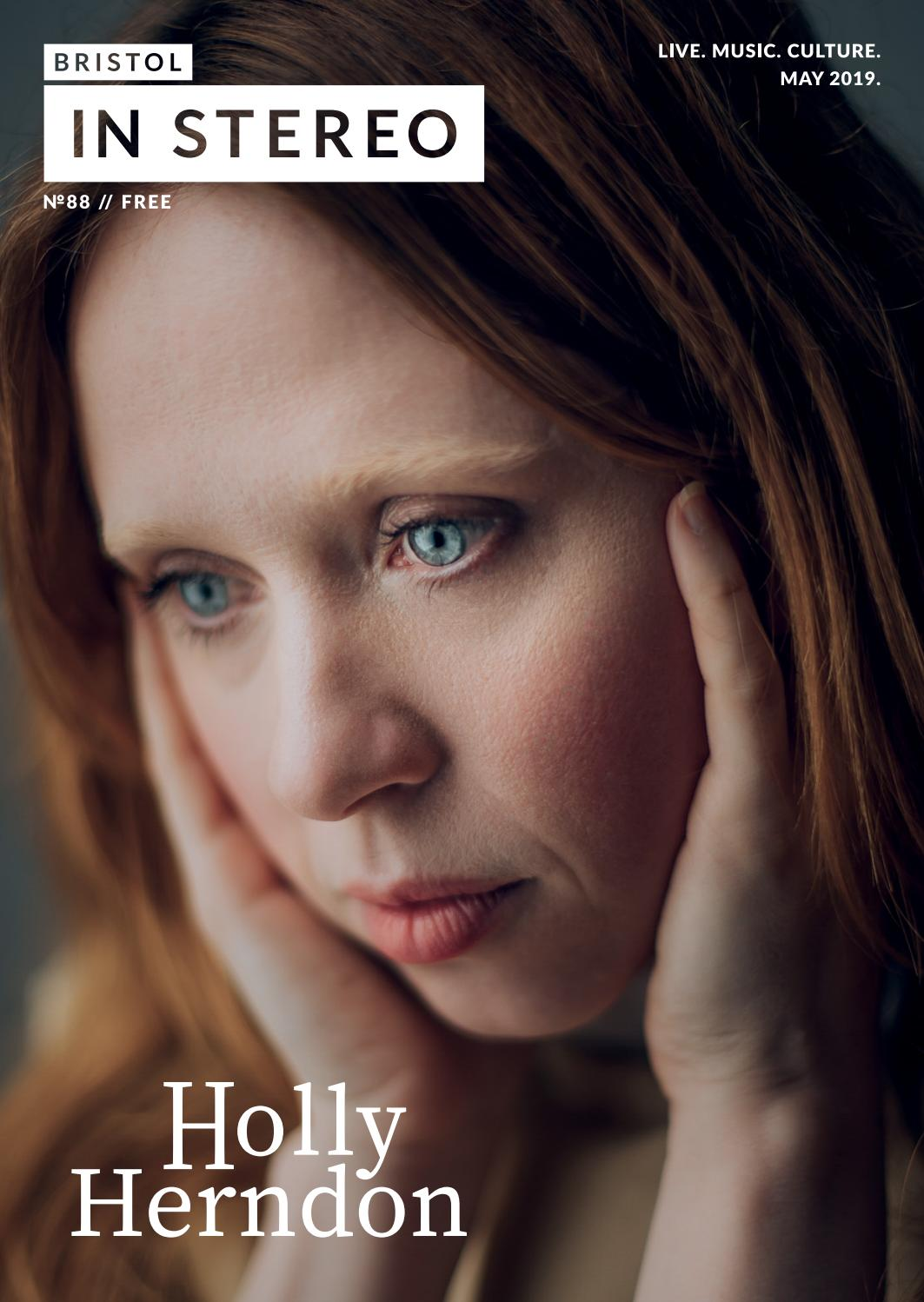 Bristol in Stereo // Holly Herndon by Bristol In Stereo - issuu