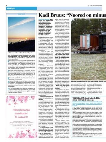 """d9b09ed3102 Page 6 of Kadi Bruus: """"Noored on minust valjema arvamusega ja väga  nõudlikud!"""