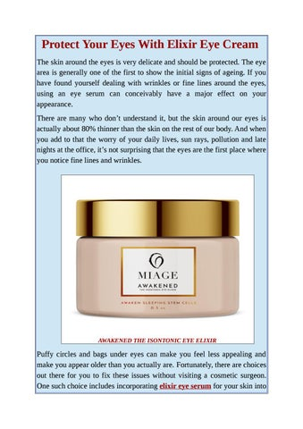 Protect Your Eyes With Elixir Eye Cream by Miage Skincare - issuu