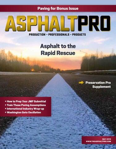 Asphalt Pro - May 2019 by Asphalt Pro LLC - issuu