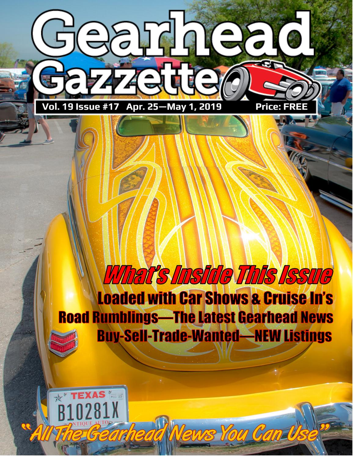 Gearhead Gazzette Vol  19 Issue #17 Apr 25-May 1 2019 by