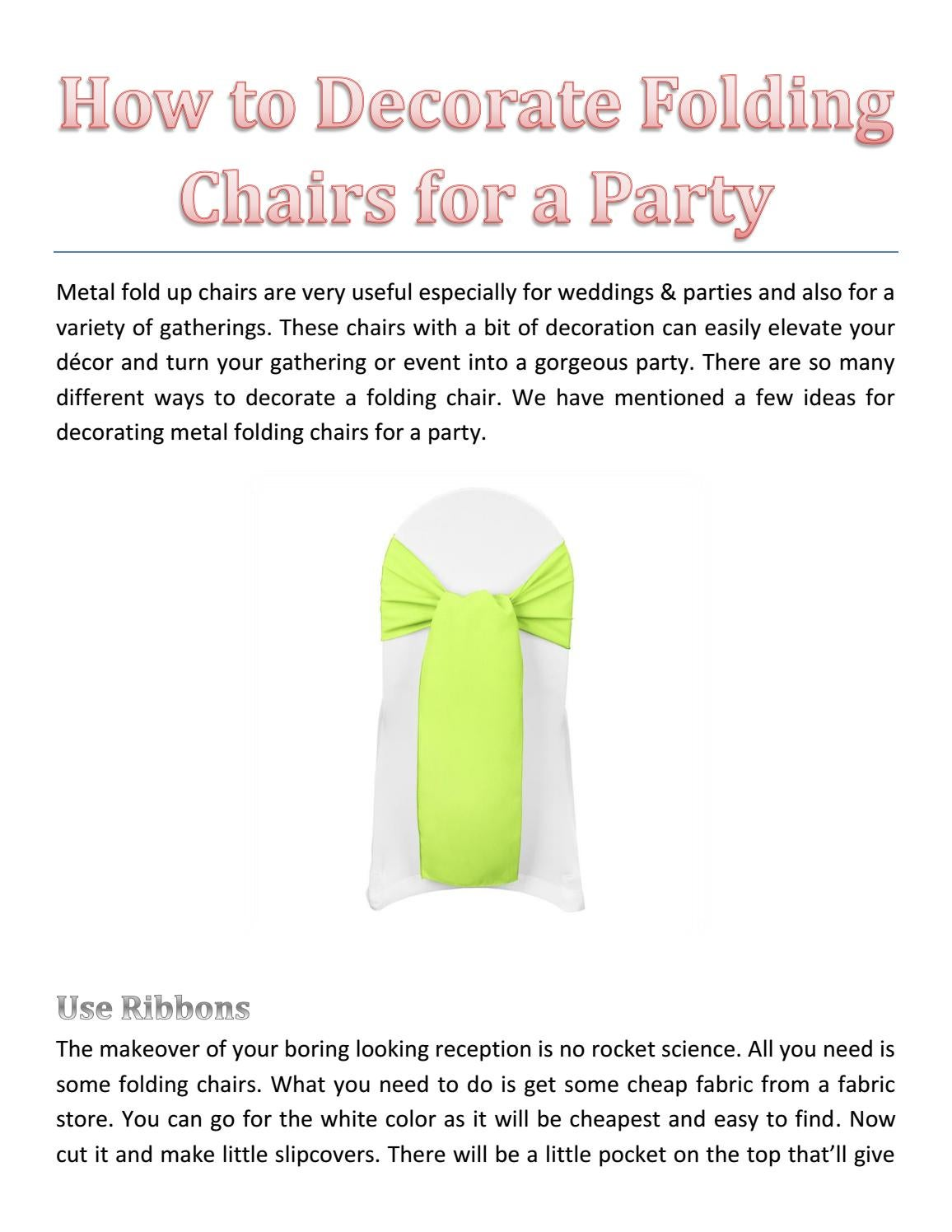 How To Decorate Folding Chairs For A Party By Linda Hudson Issuu