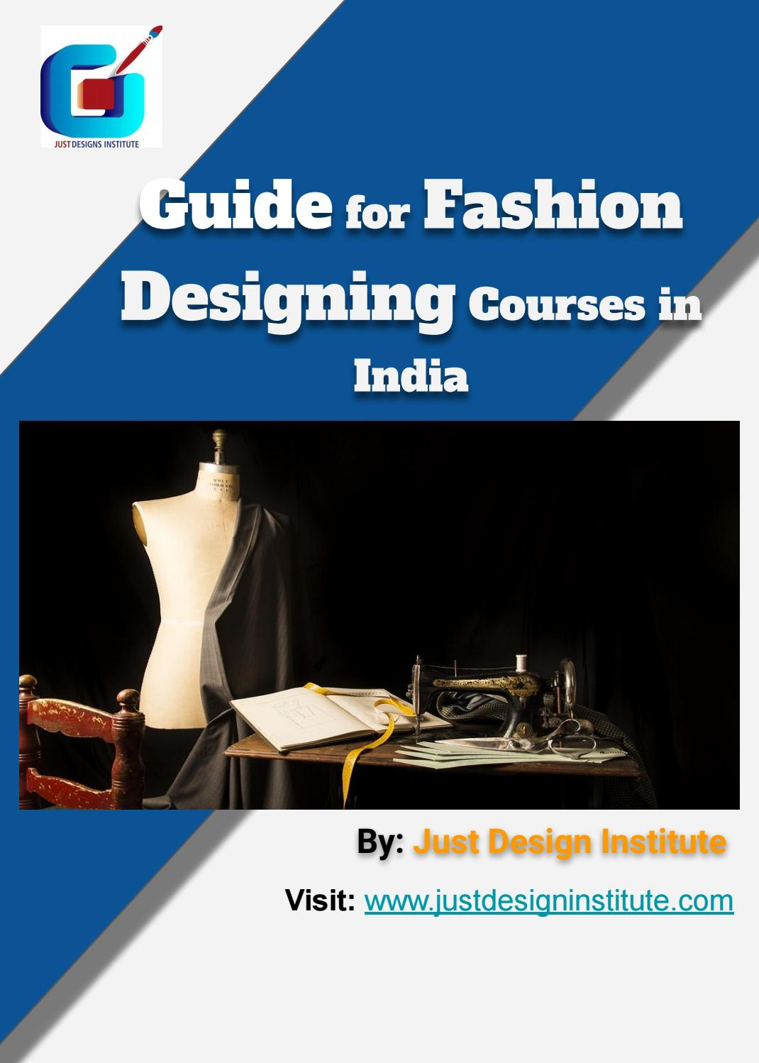 Guide For Fashion Designing Courses In India By Just Desgin Issuu