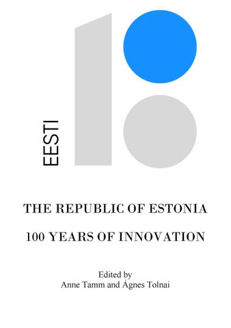 a0a45673ae6 The Republic of Estonia - 100 Years of Innovation by Észt Intézet ...