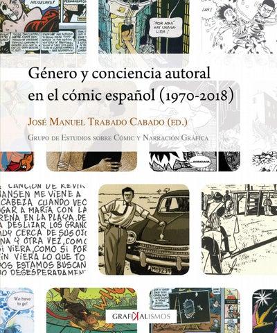 Género Y Conciencia Autoral En El Cómic Español 1970 2018