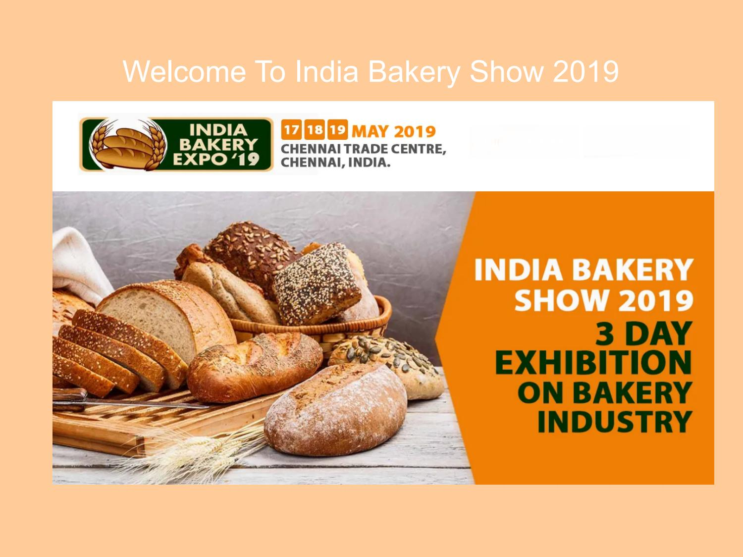 Welcome To India Bakery Show 2019 by b2btradefairs - issuu