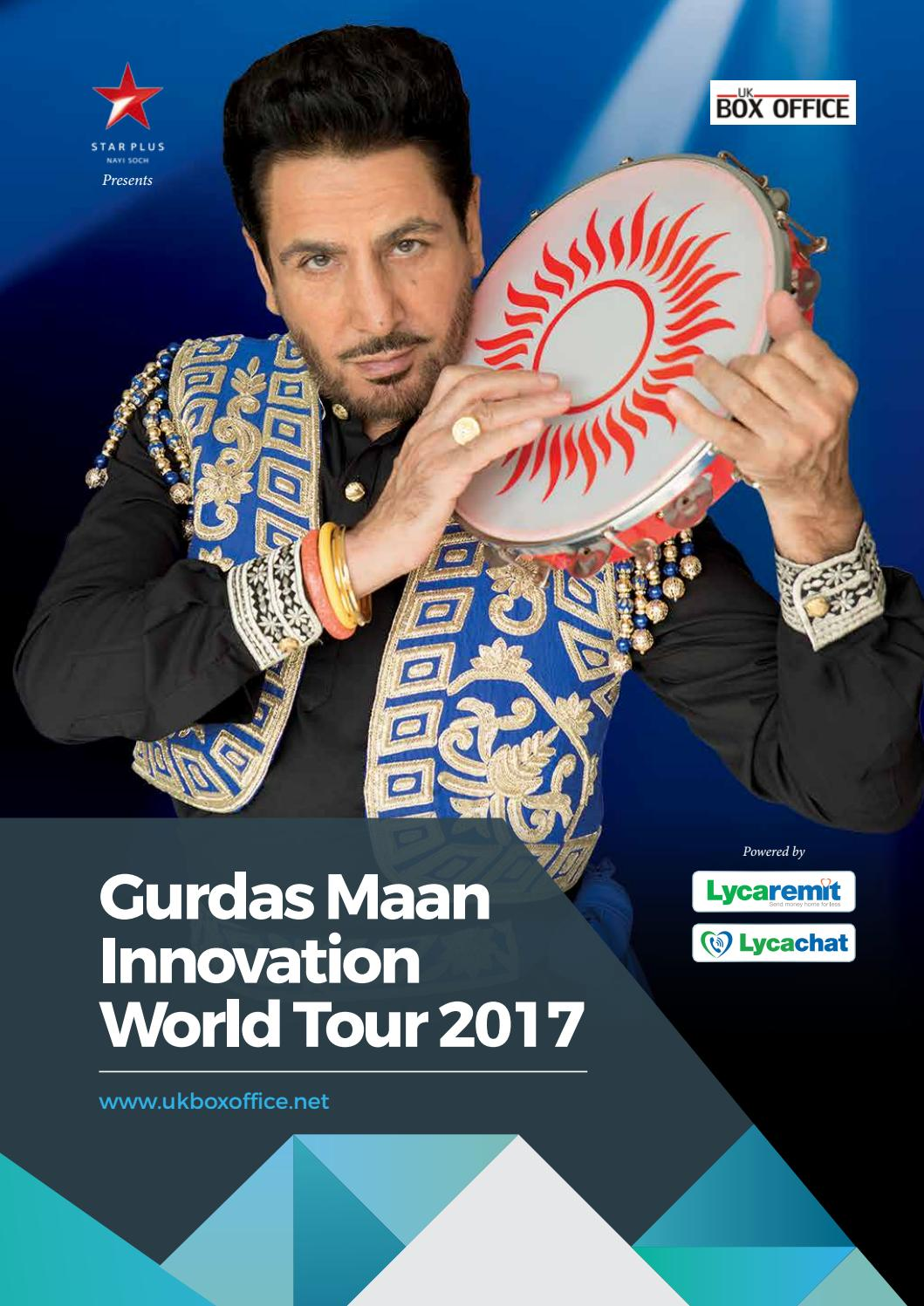 Gurdas Maan Innovation World Tour 2017 by UK Box Office - issuu