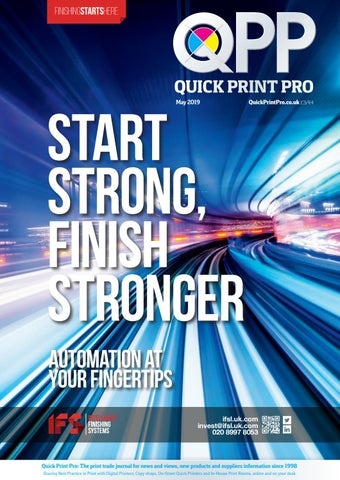 Quick Print Pro, May 2019 by The Magazine Production Company - issuu