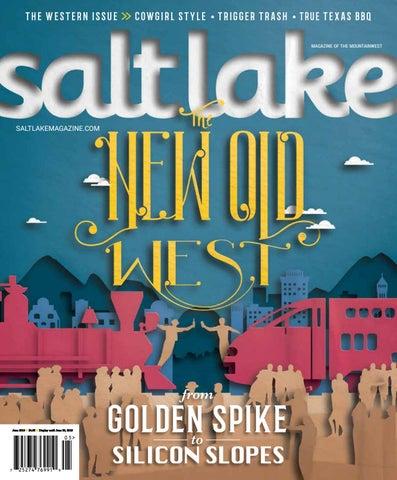 Salt Lake Magazine May June19 By Salt Lake Magazine Issuu