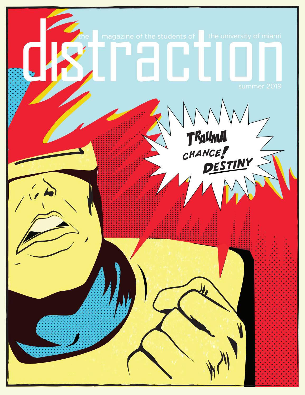 f7dd5cb77434 Distraction Summer 2019 by Distraction Magazine - issuu