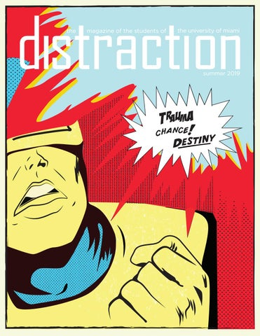 942b3643 Distraction Summer 2019 by Distraction Magazine - issuu