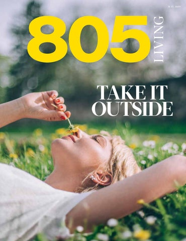 805 Living May 2019 By 805 Living Issuu