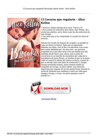 13 Locuras Que Regalarte Descargar Ebook Online Alice Kellen By Library24 Marcus Issuu