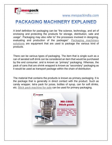 PACKAGING MACHINERY EXPLAINED by Mespack India - issuu