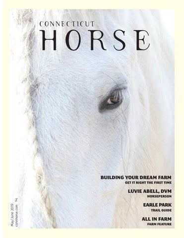 Connecticut Horse May/June 2019 by Community Horse Media - issuu