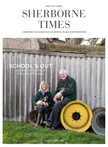 Sherborne Times May 2019 by Sherborne & Bridport Times - issuu