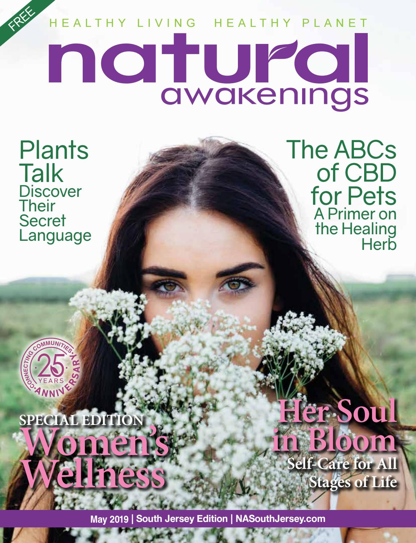 Natural Awakenings South Jersey May 2019 by NASouthJersey - issuu
