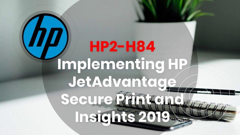 HP JetAdvantage HP2-H84 Exam Question Answers by rewuhozov