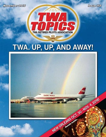 2015 11_TARPA_TOPICS by TWA Active Retired Pilots Assn  - issuu