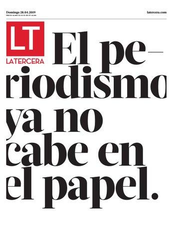 c8dae33bf7 Diario La Tercera, domingo 28 de abril del 2019 by Dante Rolando ...
