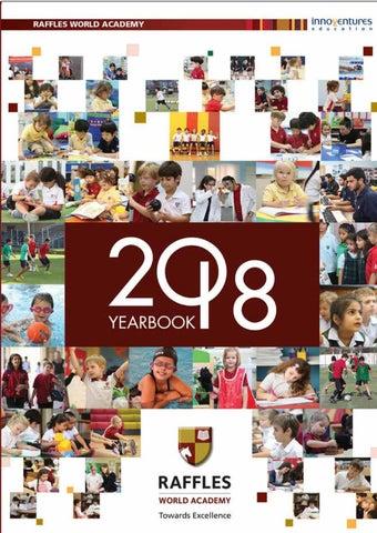 Year Book 2018 by Raffles World Academy - issuu