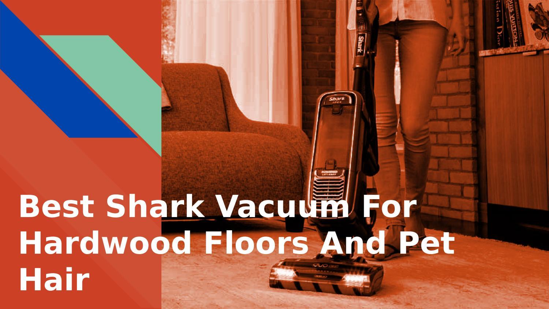 Shark Vacuum For Hardwood Floors And Pet Hair By Kate