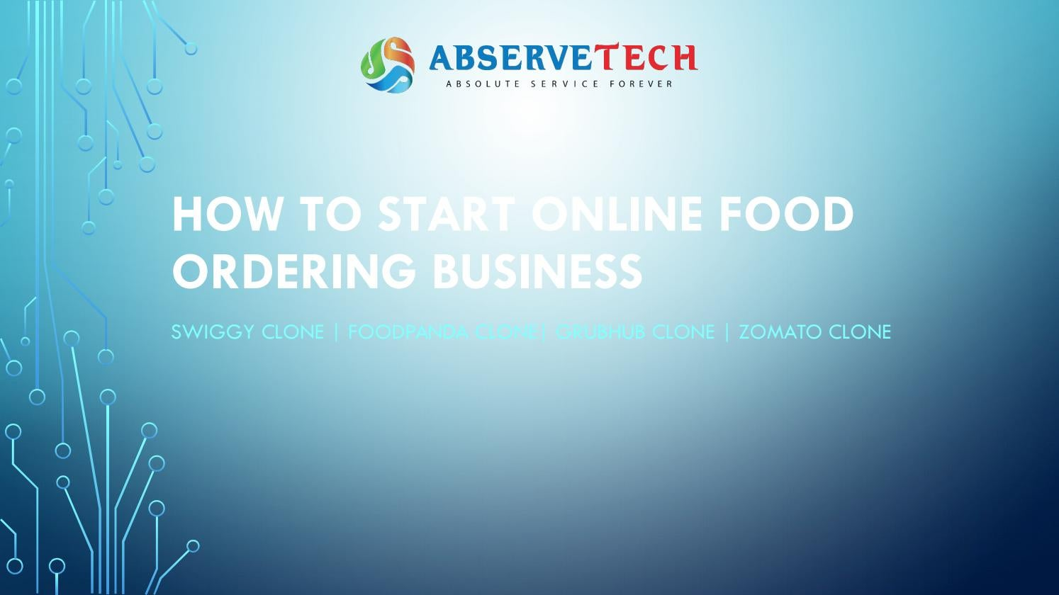 How to start online food ordering business by Abserve Tech