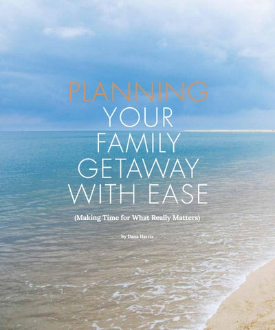 Page 28 of Planning Your Family Getaway With Ease