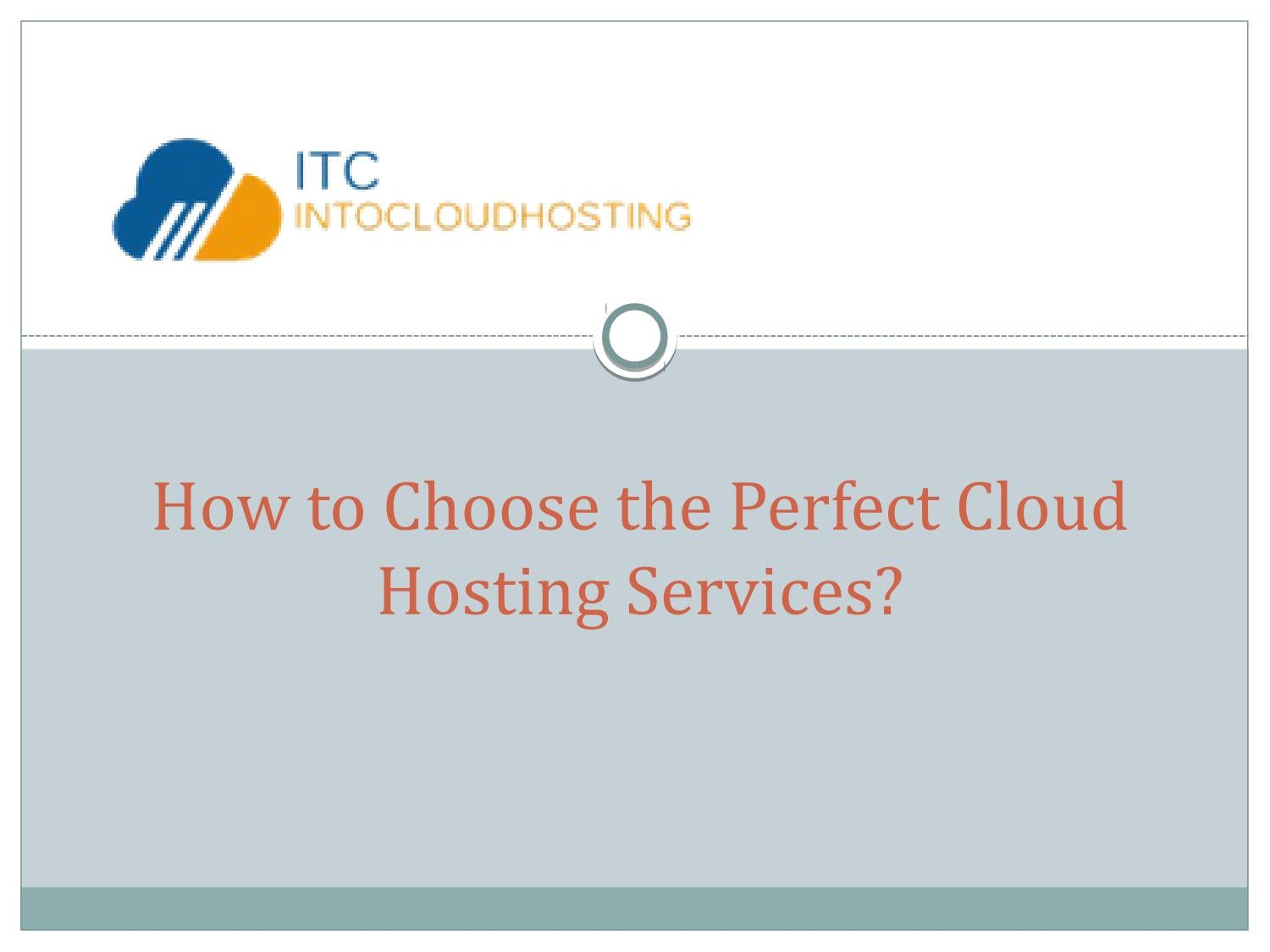 How to Choose the Perfect Cloud Hosting Services?