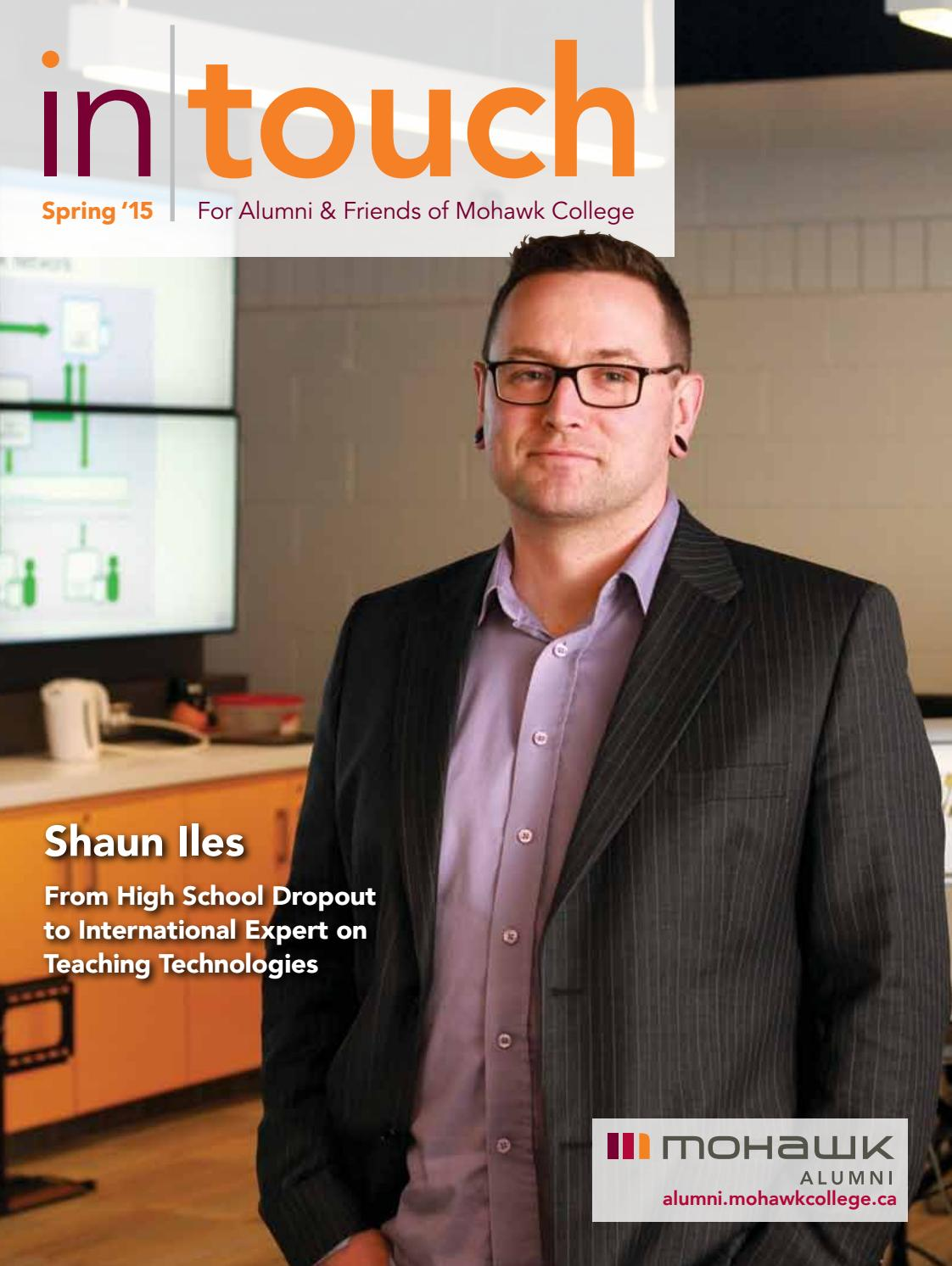 Mohawk College Alumni In Touch Magazine - Spring 2015 by