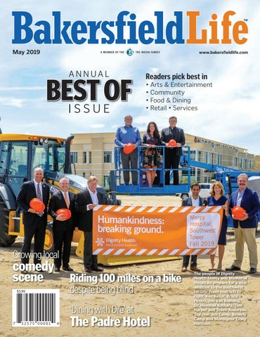 Bakersfield Life Magazine May 2019 by The Bakersfield